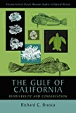 The Gulf of California : Biodiversity and Conservation, Brusca, Richard C., 0816503567