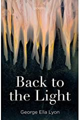 Back to the Light: Poems Kindle Edition
