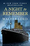 A Night to Remember: The Sinking of the Titanic (The Titanic Chronicles)
