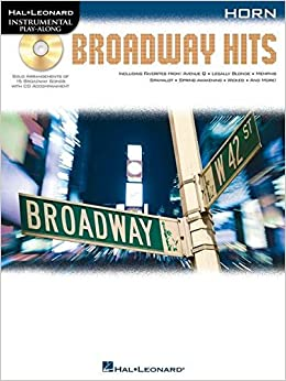 Instrumental PlayAlong: Broadway Hits for French Horn (Book & CD) (Hal Leonard Instrumental Play-Along)