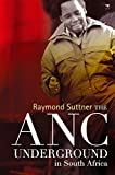 img - for The ANC Underground in South Africa book / textbook / text book