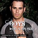 Boys Audiobook by G. A. Hauser Narrated by Russil Tamsen