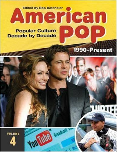 American Pop [4 volumes]: Popular Culture Decade by Decade