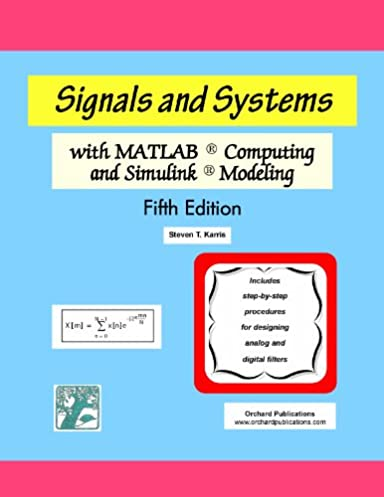 signals and systems with matlab computing and simulink modeling rh amazon com