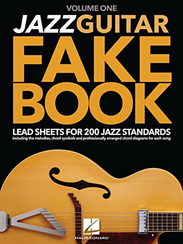 Jazz Guitar Fake Book Volume 1 Lead Sheets For 200 Jazz Standards