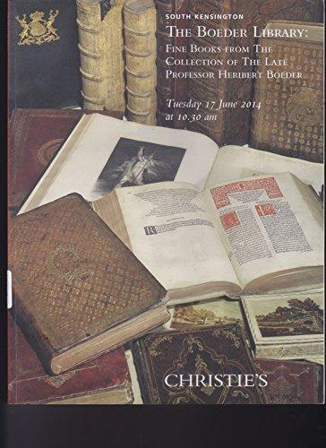 Download CHRISTIE'S SOUTH KENSINGTON. THE BOEDER LIBRARY. TUESDAY 17 june 2014 pdf epub
