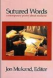 Sutured Words, Jon Mukand, 0961915005