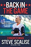 Back in the Game: One Gunman, Countless Heroes, and the Fight for My Life