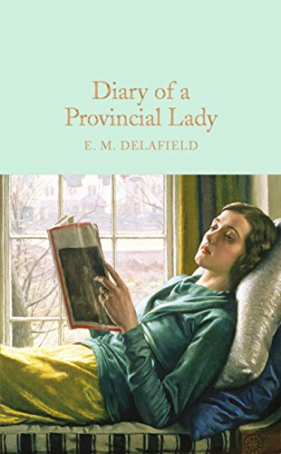 Diary of a Provincial Lady (Macmillan Collector's Library Book 77)