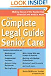 Complete Legal Guide to Senior Care:...