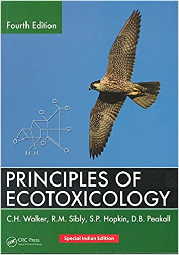 Principles of ecotoxicology, fourth edition: c. H. Walker.