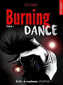Burning Dance tome 1  par Quill