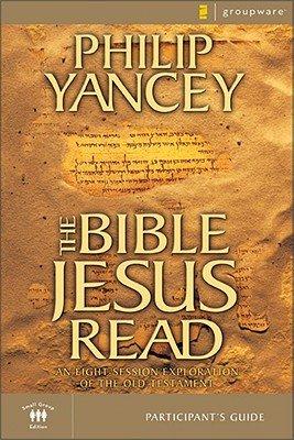The Bible Jesus Read Participant's Guide: An 8-Session Exploration of the Old Testament [BIBLE JESUS READ PARTICIPANTS] pdf