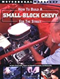 How to Build a Small Block Chevy for the Street, Jim Richardson, 0760310963