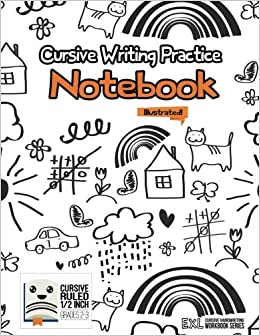 Cursive Handwriting Workbook For Kids: First 500 Words