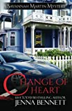 img - for Change of Heart (Savannah Martin mysteries) (Volume 6) book / textbook / text book