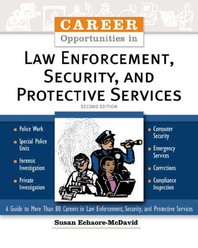 Download Career Opportunities In Law Enforcement, Security And Protective Services pdf