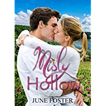Misty Hollow: When two people come from very different cultures, only God can fill the gap.