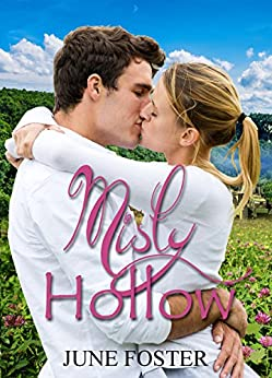 Misty Hollow: When two people come from very different cultures, only God can fill the gap. by [Foster, June]