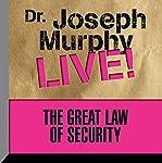 The Great Law of Security: Dr. Joseph Murphy Live!   Joseph Murphy