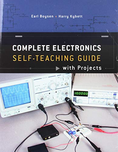 Complete Electronics Self-Teaching Guide with Projects (Specialized Electronics)