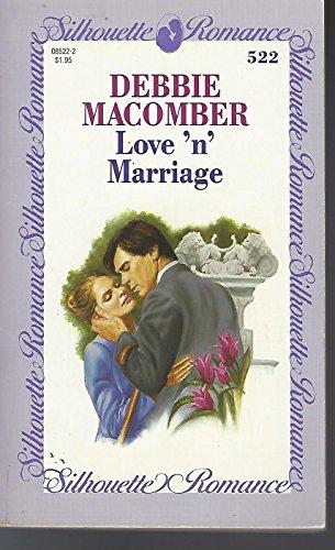 Love 'N' Marriage (Silhouette Romance)