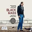 Black Mass: Whitey Bulger, the FBI and a Devil's Deal Hörbuch von Dick Lehr, Gerard O'Neill Gesprochen von: Christopher Evan Welch