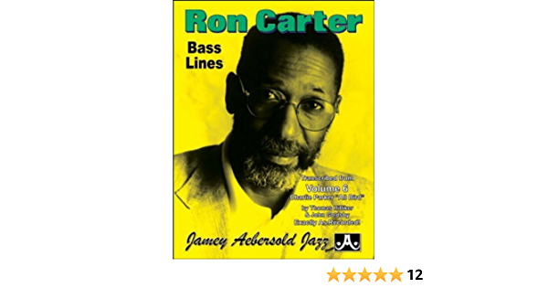 Ron Carter Bass Lines - Transcribed From Volume 6 Charlie ...
