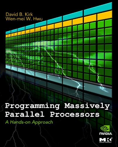 Download Programming Massively Parallel Processors: A Hands-on Approach (Applications of GPU Computing Series) Pdf