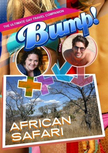 Amazon Com Bump The Ultimate Gay Travel Companion African Safari Rowan Nielsen Bumper2bumper Media Movies Tv