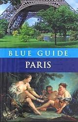 Blue Guide Paris (Blue Guides) by Gray-Durant, Delia (2007) Paperback