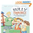 Bully Trouble: Little Tommy Learns a Lesson in Loving His Enemies