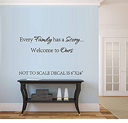 Every family has a story welcome to ours vinyl wall decal sticker letters quote