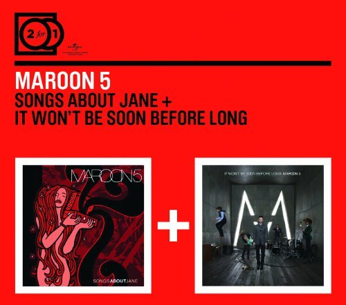 2for1: Songs About Jane / It Won't Be Soon Before Long By Maroon 5 (2010-05-10)
