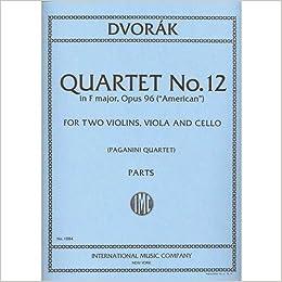 ;LINK; Dvorak, Antonin String Quartet No.12 In F Major Op. 96 American Two Violins, Viola & Cello Paganini. Media Skill National company trouble earned services ideal