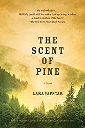 The Scent of Pine: A Novel (First Simon & Schuster Hardcover Edition)