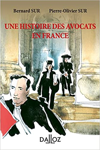 Lire un Une histoire des avocats en France - 2e éd. pdf