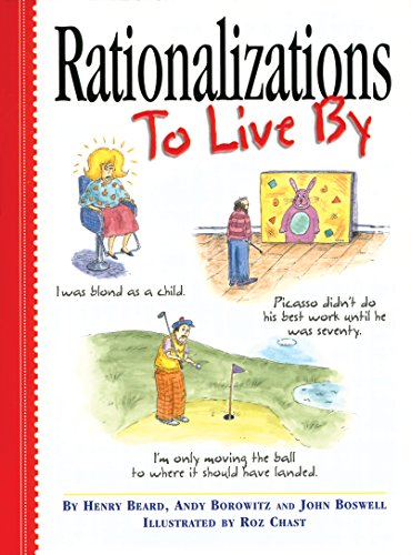 Rationalizations to Live