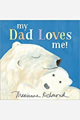 My Dad Loves Me (Marianne Richmond) Board book