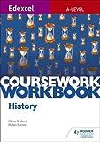 Edexcel A-level History Coursework Workbook (Edexcel a Level History Workbk)