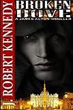 Broken Dove: A James Acton Thriller Book #3