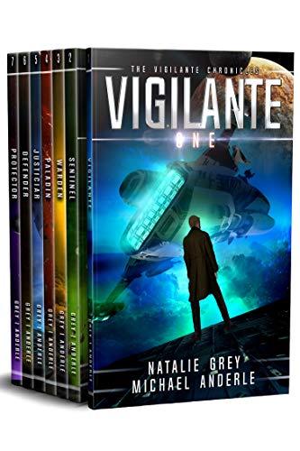 The Vigilante Chronicles Omnibus: Vigilante, Sentinel, Warden, Paladin, Justiciar, Defender, Protector