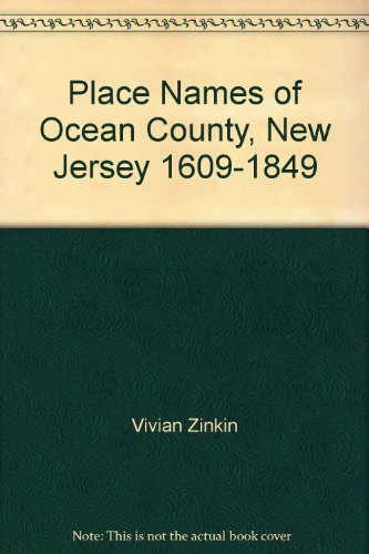 Place Names of Ocean County, New Jersey - Toms County For Nj River