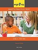 NNAT 2 Practice Test Level C - Test Two (3rd Grade Entry) [Paperback] [Jan 01, 2012]