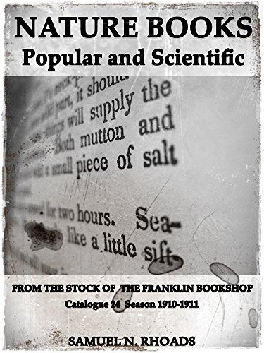 Nature Books Popular and Scientific from The Franklin Bookshop: Catalogue No 24 Season 1910-1911 (Interesting Ebooks)