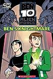 Bens Knightmare (Ben 10 Alien Force)
