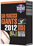 The San Francisco Giants: 2012 World Series Collector's Edition by Major League Baseball