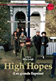 High Hopes Les grands Espoirs