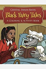 Black Fairy Tales: A Coloring and Activity Book Paperback