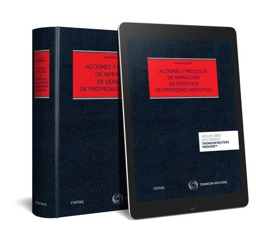 Acciones y procesos de infracción de derechos de propiedad industrial (Papel + e-book) (Estudios y Comentarios de Legislación) Tapa blanda – 16 oct 2018 José Massaguer Civitas 8491978224 Derecho mercantil